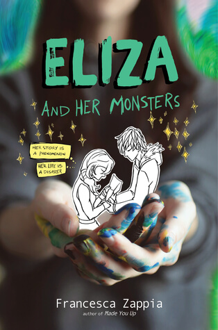 Francesca Zappia – Eliza and Her Monsters