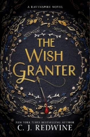 C.J. Redwine – The Wish Granter