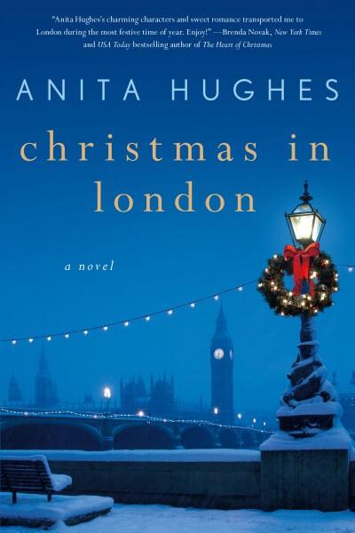 Anita Hughes – Christmas in London