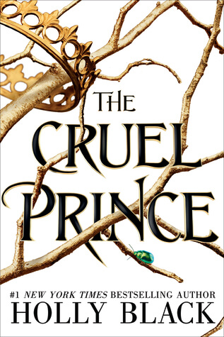 Holly Black – The Cruel Prince