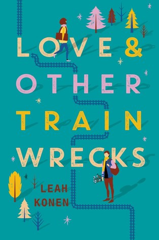 Leah Konen – Love and Other Train Wrecks