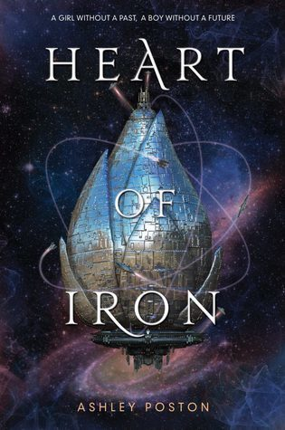 Ashley Poston – Heart of Iron