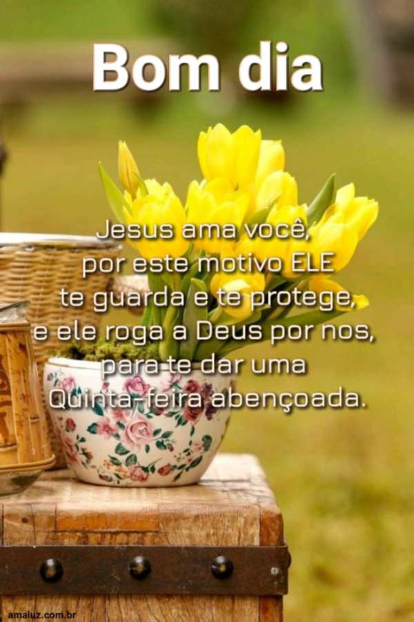Bom dia Jesus te ama