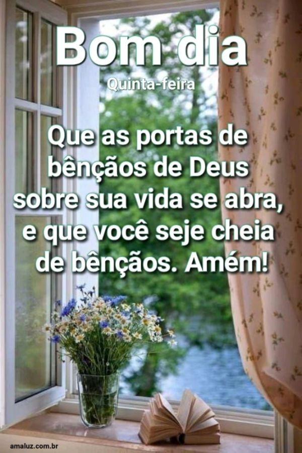 Bom dia que as portas de bênçãos de Deus se abre sobre sua vida