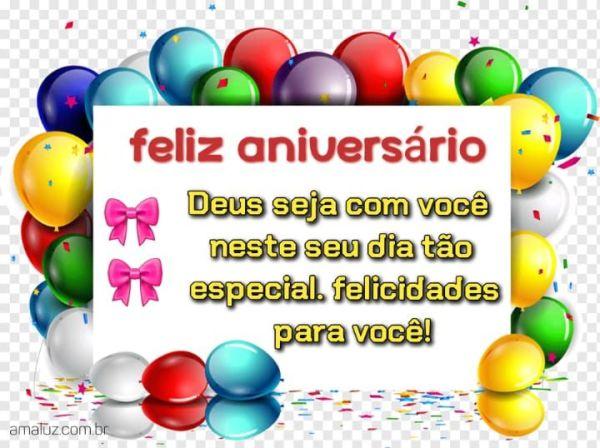Feliz aniversário Deus esteja com você nessa dia tao especial