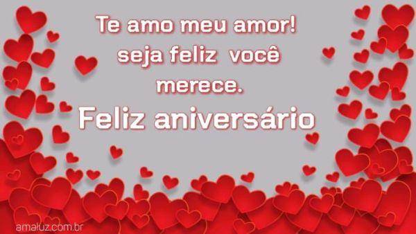 Te amo meu amor feliz aniversário