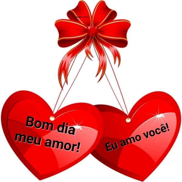 Bom dia amor te amo muito