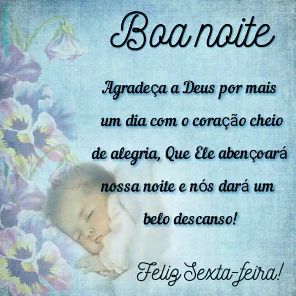 boa noite agradeça a deus por mais um dia feliz sexta feira