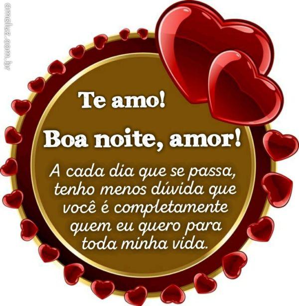 boa noite amor você é quem eu quero para toda minha vida