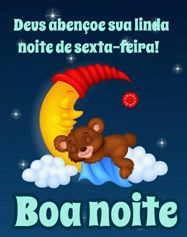boa noite deus abençoe sua linda noite de sexta feira
