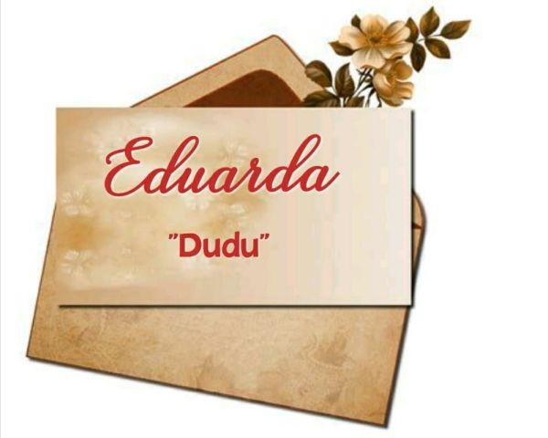 Eduarda-Nome-maravilhoso-e-bonito-Dudu-ou-Duda