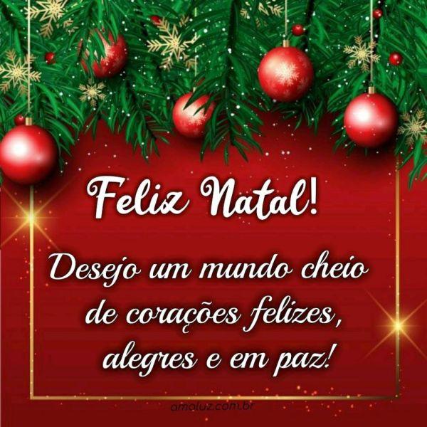 eu desejo um mundo cheio de coraçãoes felizes feliz natal
