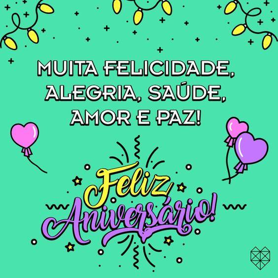 muita felicidade saúde paz e amor feliz aniversario