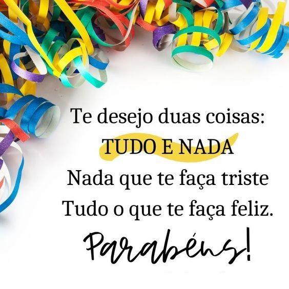 parabéns te desejo tudo que te faça feliz