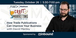 David Mantey, Craft Marketing speaker for October 2021.