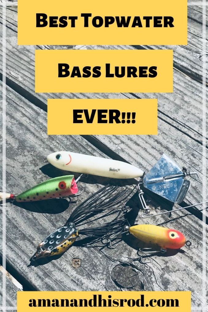 Best Topwater Fishing Lures to Catch More Bass | A Man and