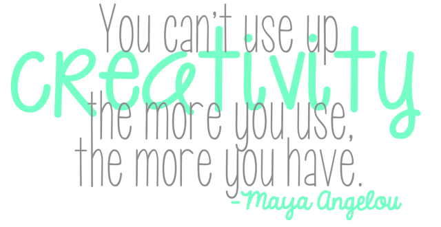 Maya Angelou creativity quote
