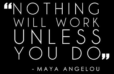 Maya Angelou work quote