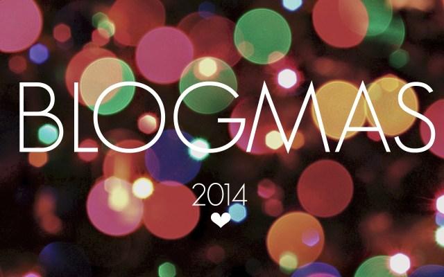 blogmas2014