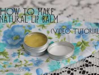 amandacook.me : How to make lip balm (video tutorial)