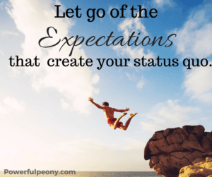 Let go of the expectations.