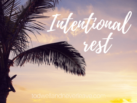 Intentional rest
