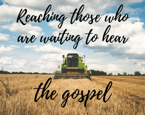 Reaching Those Who Are Waiting to Hear the Gospel