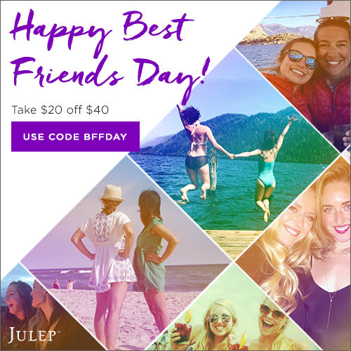 Before Midnight: The Julep Best Friends Day Sale
