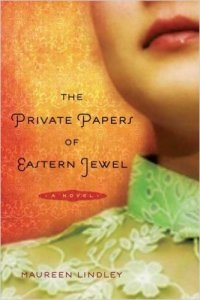 Book Review: The Private Papers of Eastern Jewel by Maureen Lindley