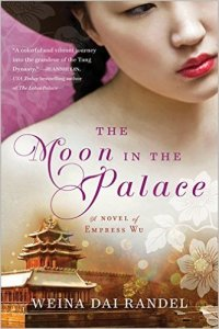 Book Review: The Moon in the Palace by Weina Dai Randel