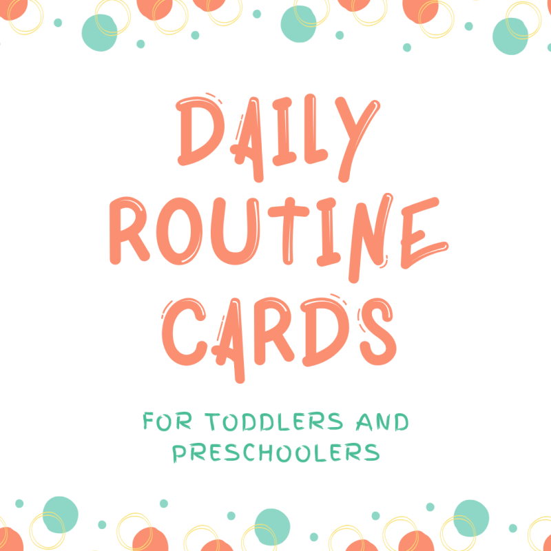 Daily Routine Cards for Toddlers and Preschoolers