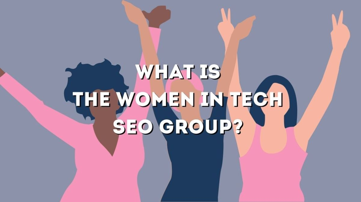 Women In Tech SEO