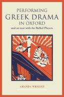 Performing Greek Drama in Oxford book cover
