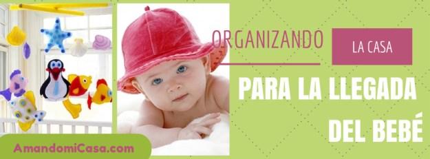 Cabecera Organizando la llegada del bebé
