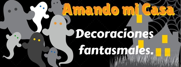 Decoraciones fantasmales