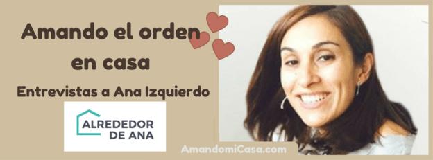 Ana Izquierdo de Alrededor de Ana