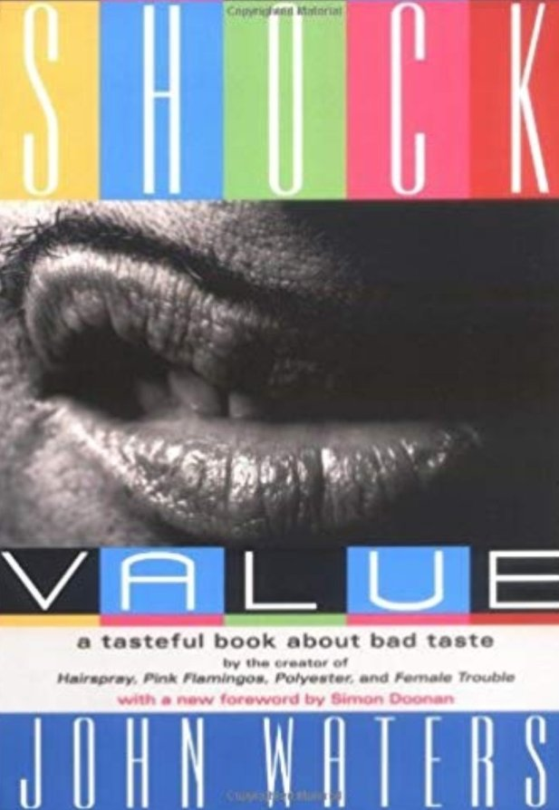 shock value book cover, john waters' mustachioed lip