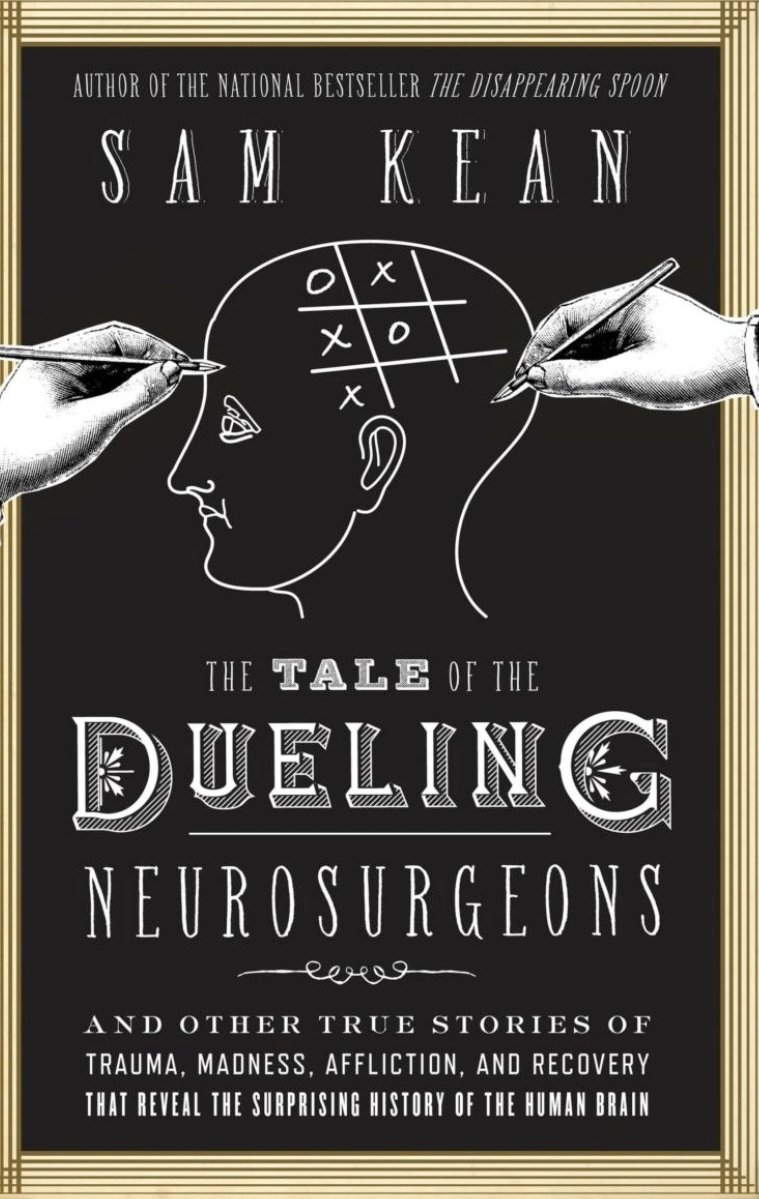 The Tale of the Dueling Neurosurgeons by Sam Keen cover