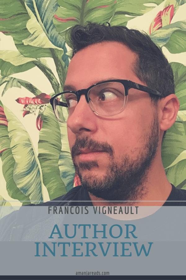 francois vigneault author interview