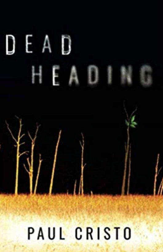 dead heading paul cristo