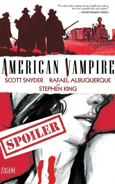 american vampire graphic novel summary and spoilers