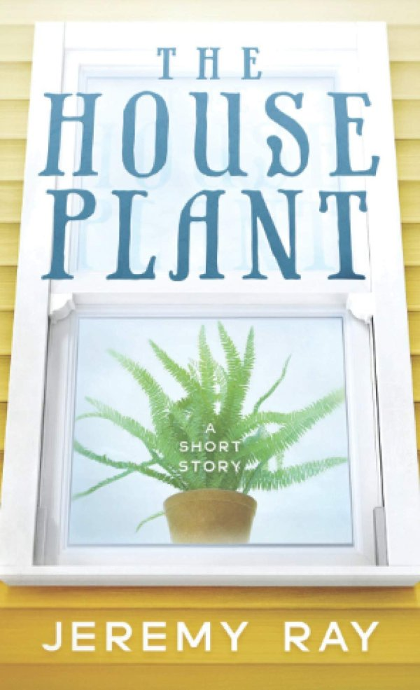 the house plant short story