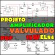 projeto amplificador valvulado 15w pdf