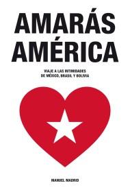 Manuel Madrid 'Amarás América' Look2print