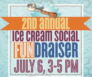 Here's The Scoop – 2nd Annual Ice Cream Social! – July 6th