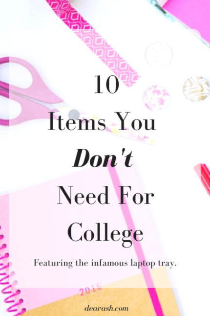 10-items-you-dont-need-for-college