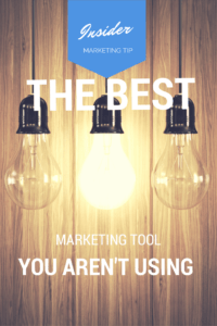 The Best Marketing Tool You Aren't Using