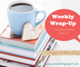 Weekly Wrap-Up AME Blog Graphic Mother's Day
