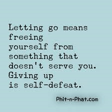 Giving up vs letting go
