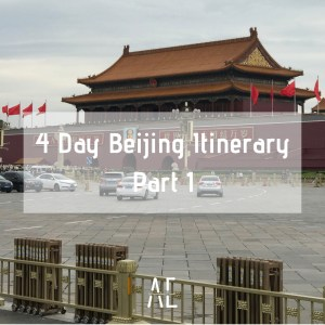 4 Day Beijing Itinerary – Part One